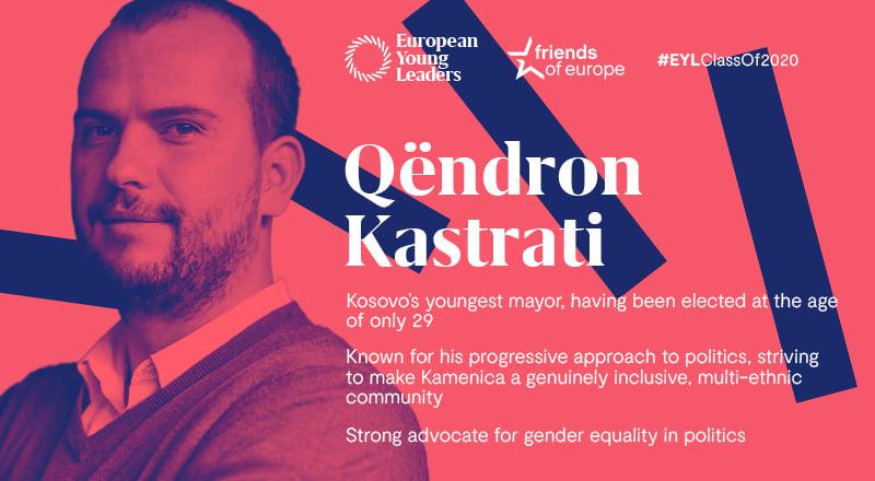 Qëndron Kastrati përzgjedhet si pjesëmarrës për liderët e rinj nga Evropa për vitin 2020